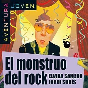 El monstruo del rock [The Rock Monster] Audiobook