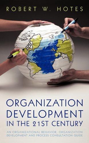 Organization Development in the 21st Century: An...