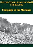 img - for United States Army in WWII - The Pacific - Campaign in the Marianas [Illustrated Edition] book / textbook / text book