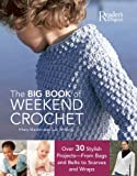 img - for Big Book of Weekend Crochet book / textbook / text book