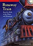 img - for Runaway Train: Saved by Belle of the Mines and Mountains (Setting the Stage for Fluency) book / textbook / text book