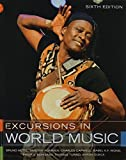 img - for EXCURSIONS IN WORLD MUSIC&ACCESS CARD PKG (6th Edition) by Nettl Bruno Rommen Timothy Capwell Charles Wong Isabel K. F. Turino Thomas Bohlman Philip Dueck Byron (2012-02-24) Paperback book / textbook / text book