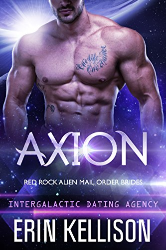 Axion: Red Rock Alien Mail Order Brides 2 (Intergalactic Dating Agency)