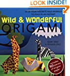 Wild and Wonderful Origami (Book & pa...