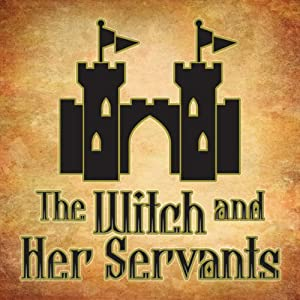 The Witch and Her Servants | [Andrew Lang]