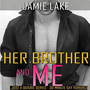 Her Brother and Me Audiobook