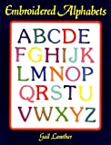 Embroidered Alphabets (0855326522) by Gail Lawther