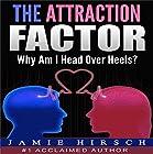 The Attraction Factor: Why Am I Head over Heels? Hörbuch von Jamie Hirsch Gesprochen von: Heidi Gregory