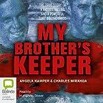 My Brother's Keeper | Angela Kamper,Charles Miranda