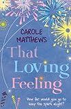 Carole Matthews That Loving Feeling