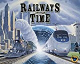 Railways of the World: Railways Through Time