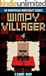 Minecraft: Wimpy Villager: Book 4 (An...
