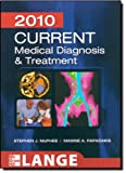 img - for CURRENT Medical Diagnosis and Treatment 2010, Forty-Ninth Edition (LANGE CURRENT Series) book / textbook / text book