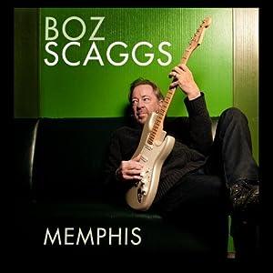"""Boz Scaggs """"Memphis"""""""
