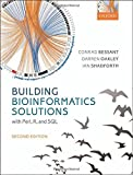 img - for Building Bioinformatics Solutions 2nd edition by Conrad Bessant (2014-04-01) book / textbook / text book