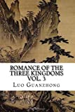 Image of Romance of the Three Kingdoms, Vol. 3: with footnotes and maps (Romance of the Three Kingdoms (with footnotes and maps)) (Volume 3)