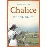 Chalice: Book 3 in the Glassmakers Sagaby Donna Baker