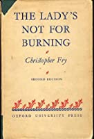 "Cover of ""Lady's Not for Burning"""