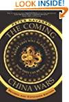 The Coming China Wars: Where They Wil...