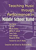 img - for Teaching Music through Performance in Middle School Band book / textbook / text book