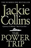 Jackie Collins The Power Trip by Jackie Collins (2012)