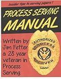 Process Serving Manual: Process Servers Manual