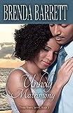 Unholy Matrimony (Three Rivers Book 3)