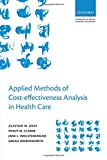 img - for Applied Methods of Cost-effectiveness Analysis in Healthcare (Handbooks in Health Economic Evaluation Series) book / textbook / text book