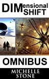 Dimensioinal Shift: Omnibus 