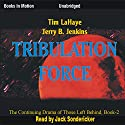 Tribulation Force: Left Behind Series, Book 2 Audiobook by Tim LaHaye, Jerry Jenkins Narrated by Jack Sondericker