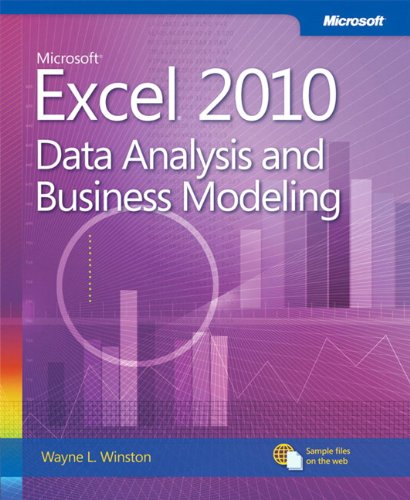 Microsoft Excel 2010 Data Analysis and Business Modeling (Business Skills) (Excel Models compare prices)