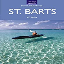 St. Barts Travel Adventures (       UNABRIDGED) by K. C. Nash Narrated by Steve Ryan
