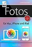 Fotos für Mac, iPhone und iPad: Aktualisiert für OS X El Capitan und iOS 9