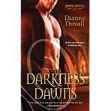 Darkness Dawns (Immortal Guardians Book 1) ~ Dianne Duvall