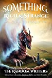 img - for Something Rich and Strange: The Past is Prologue by J. A. Ironside (2015-11-29) book / textbook / text book