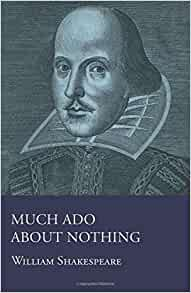 william shakespeare much ado about nothing work cited View and download much ado about nothing essays examples also discover topics, titles, outlines, thesis statements, and conclusions for your much ado about nothing essay home works cited shakespeare, william much ado about nothing.