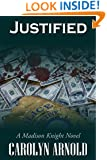 Justified (A Madison Knight Novel Book 2)