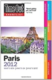 Time Out Guides Ltd Time Out Shortlist Paris 2012