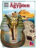 WAS IST WAS, Band 70: Das alte Ägypten - Dieter Kurth