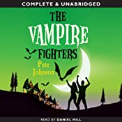 The Vampire Fighters | [Pete Johnson]