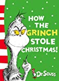 How the Grinch Stole Christmas!: Yellow Back Book