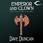 Emperor and Clown: A Man of His Word, Book 4 | Dave Duncan