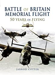 The Battle of Britain Memorial Flight: 50 Years of Flying