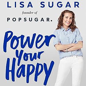 Power Your Happy Audiobook