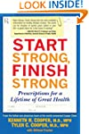 Start Strong, Finish Strong: Prescrip...