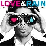 LOVE&RAIN~LOVE SONGS~(初回生産限定盤)(DVD付)