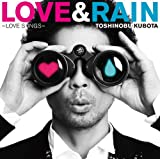 LOVE&RAIN~LOVE SONGS~(初回生産限定盤)(DVD付)
