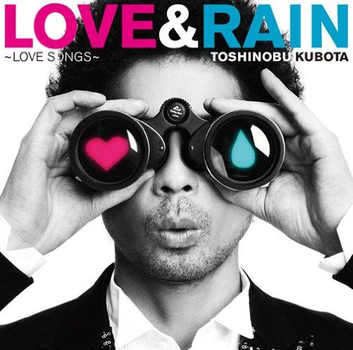 LOVE & RAIN [LOVE SONGS]