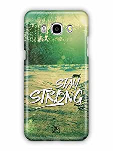 YuBingo Stay Strong Designer Mobile Case Back Cover for Samsung Galaxy J5 2016