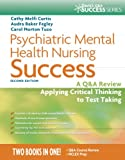 img - for Psychiatric Mental Health Nursing Success: A Q&A Review Applying Critical Thinking to Test Taking (Davis's Success) book / textbook / text book